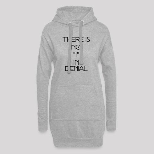 No I in denial - Hoodiejurk