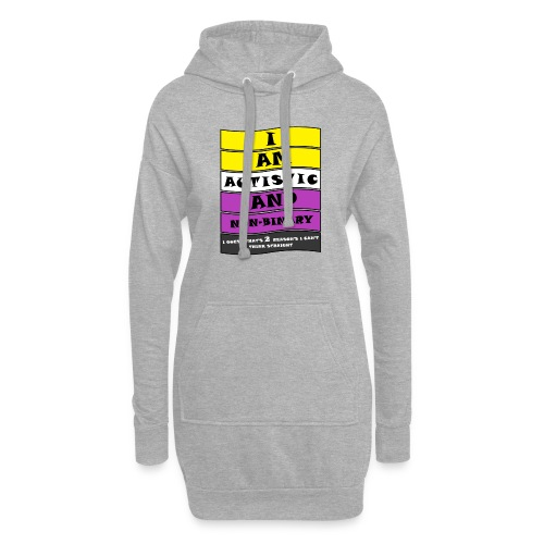 Autistic and Non-binary   Funny Quote - Hoodie Dress