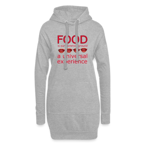Food is our common ground, a universal experience - Hoodiejurk