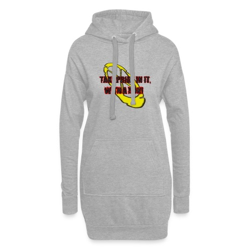 TAKE PRIDE IN IT, WITH A DON! - Hoodie-Kleid