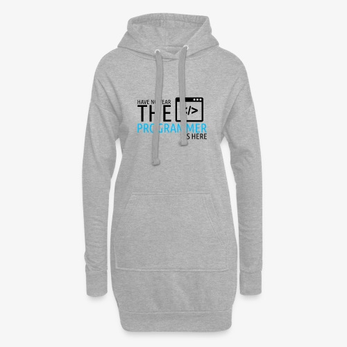 Have no fear the programmer is here - Hoodie Dress