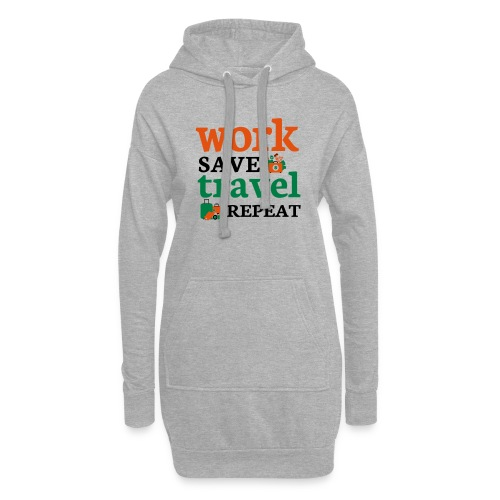 Work - Save - Travel - Repeat - Hoodiejurk