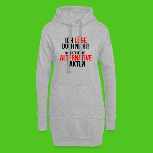 Alternative Fakten - Hoodie-Kleid