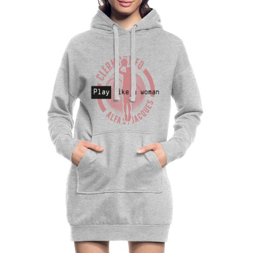 PLAY BASKETBALL like a woman - Sweat-shirt à capuche long Femme