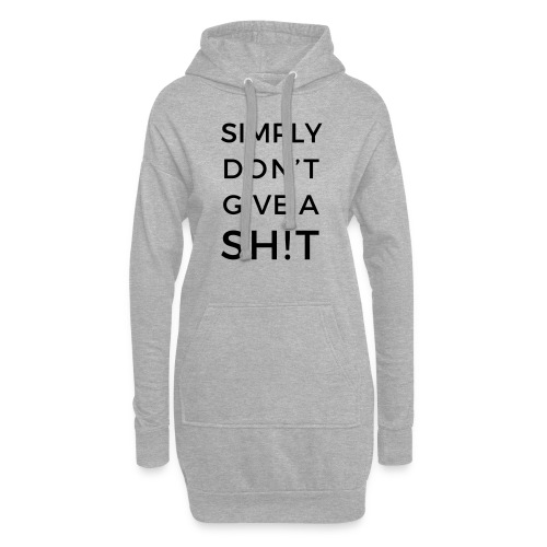 SIMPLY DON'T GIVE A SH!T - Vestitino con cappuccio