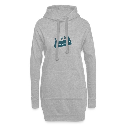 Rehab is for quitters - Hoodie Dress