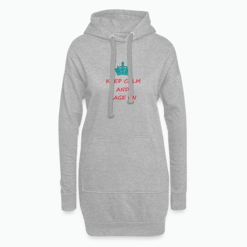 KEEP CALM AND RAGE ON - Hoodie Dress