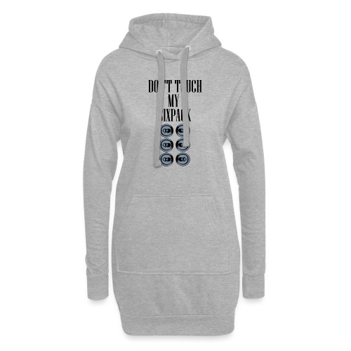 DONT TOUCH MY SIXPACK - Hoodie-Kleid