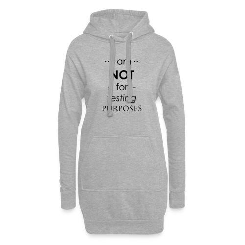 Not for testing! | t-shirt | Meiden/vrouw - Hoodiejurk