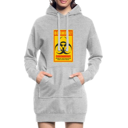 Be aware! Coronavirus biohazard - Hoodie Dress