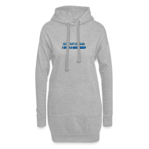 Back off Bitches - Hoodie Dress