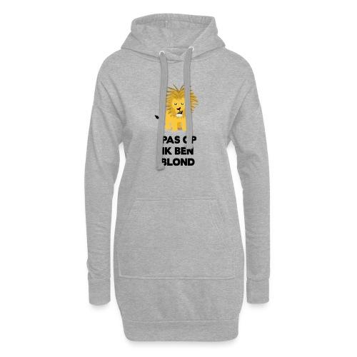 Pas op ik ben blond een cartoon van blonde leeuw - Hoodiejurk