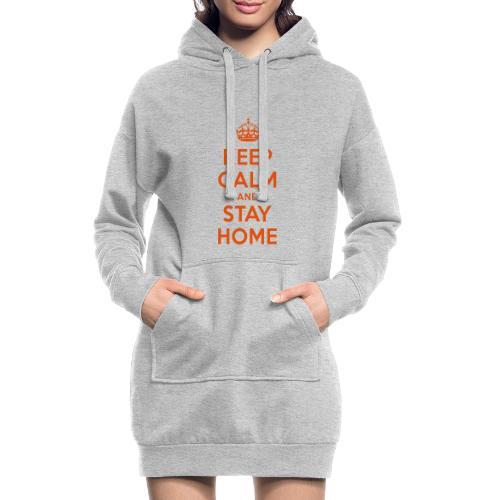 KEEP CALM and STAY HOME - Hoodie-Kleid