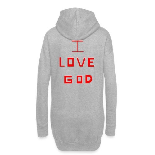I LOVE GOD - Sudadera vestido con capucha
