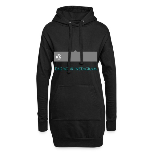 Tag your instagram - Hoodie Dress