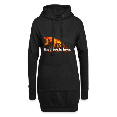 the floor is lava - Hoodie-Kleid