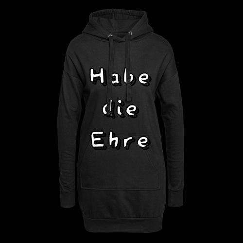 Habe die Ehre - Hoodie-Kleid