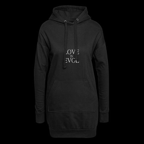 LOVE IS EVOL WHITE ON BLVCK - Vestitino con cappuccio