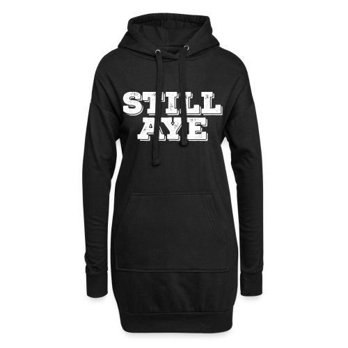 Still Aye - Hoodie Dress