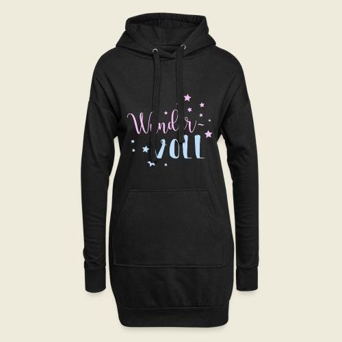 Wunder-VOLL Voller Wunder wundervoll - Hoodie-Kleid
