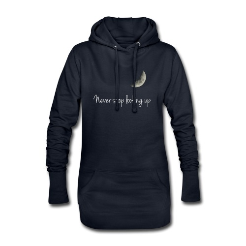 Never stop looking up - Hoodie Dress