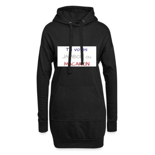 Tu votes JAMBON ou MACARON - Sweat-shirt à capuche long Femme