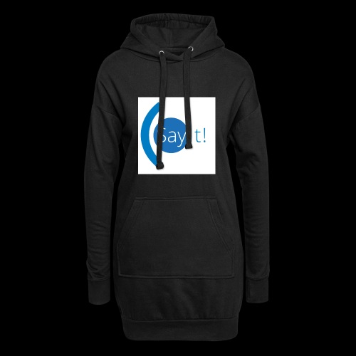 Sayit! - Hoodie Dress