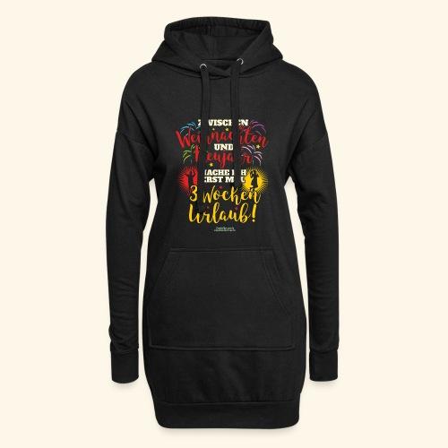 Sprüche T Shirt Weihnachten Neujahr Urlaub - Hoodie-Kleid