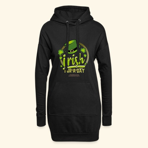 St. Patrick's Day T Shirt Design Irish For A Day - Hoodie-Kleid