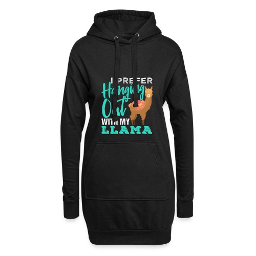 I Prefer Hanging Out With My Llama - Hoodie-Kleid