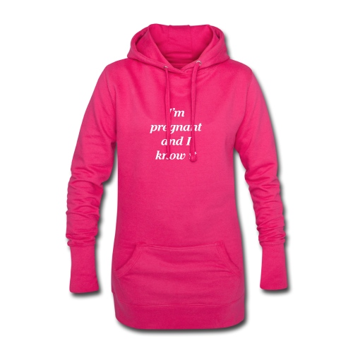 I'm pregnant and I know it - Hoodie-Kleid