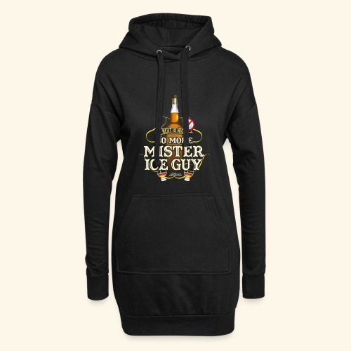 Whisky T Shirt No More Mister Ice Guy - Hoodie-Kleid
