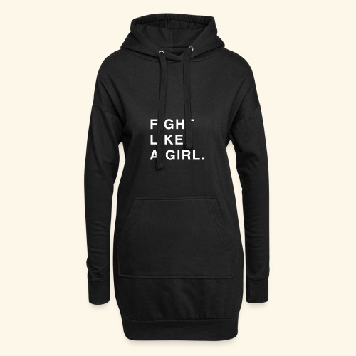 Fight like a girl. - Sweat-shirt à capuche long Femme