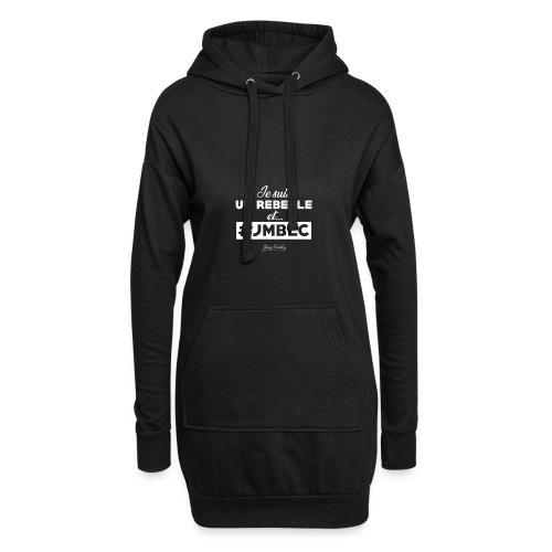 Je suis Rebelle et ... - Sweat-shirt à capuche long Femme