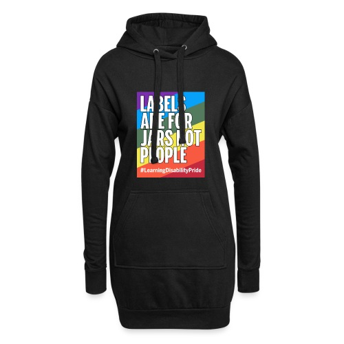 Labels are for Jars, Not People - Hoodie Dress