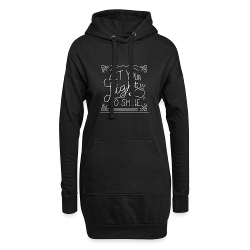 Let your Light so shine - Hoodie-Kleid