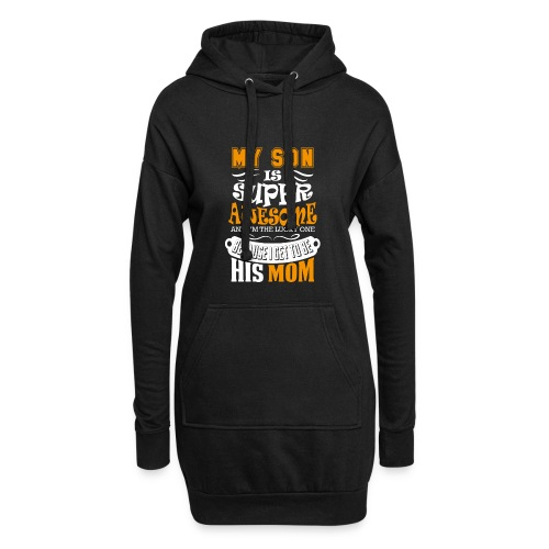 My Son Is Super Awesome His Mom - Hoodie Dress