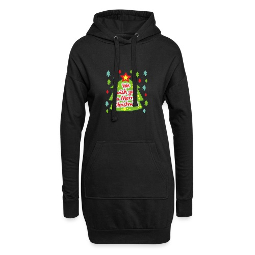 We wish you a Merry Christmas - Hoodie Dress
