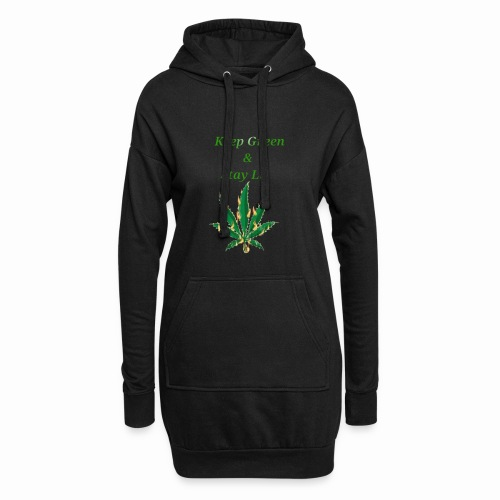 Keep green And Stay lit - Hoodie Dress