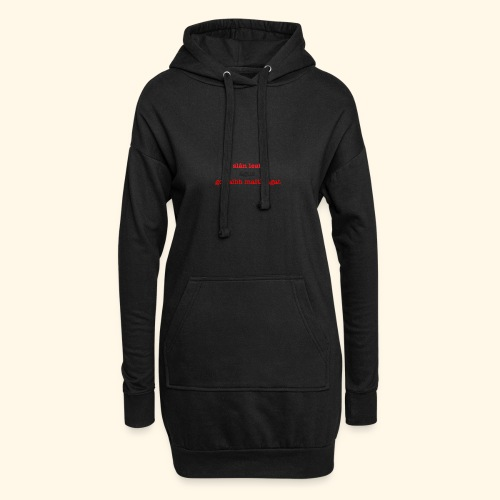 Good bye and thank you - Hoodie Dress