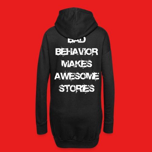 bad behavior makes awesome stories 2reborn - Hoodie-Kleid