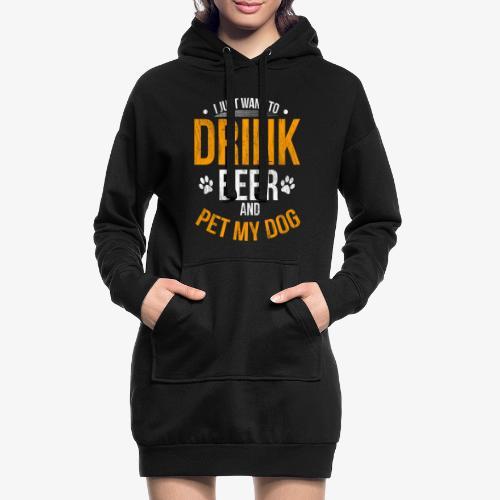 Drink Beer and Pet My Dog Beer Lover Gift Tshirt - Hoodie Dress