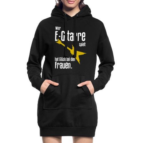 Wer E-Gitarre spielt hat Glück bei den Frauen - Hoodie-Kleid