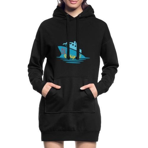Welcome aboard the BL Ship! - Hoodie Dress