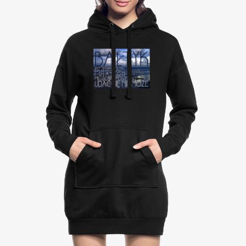 Bałtyk - Długa bluza z kapturem