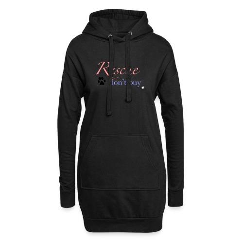 Rescue don't buy - Hoodie Dress