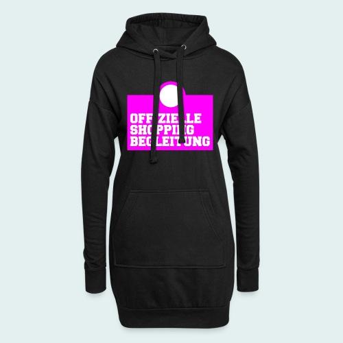 Offizielle Shopping Begleitung Damenshirt - Hoodie-Kleid
