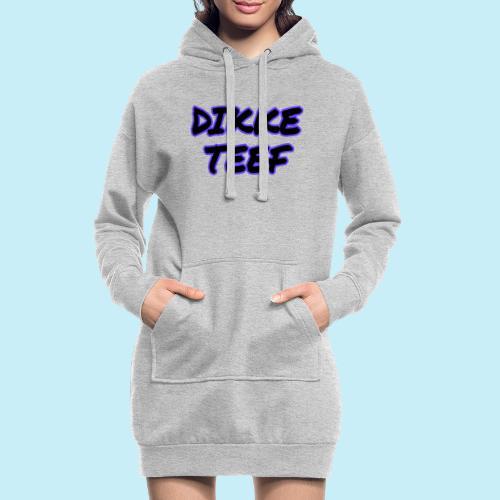 Dikke teef - Sweat-shirt à capuche long Femme