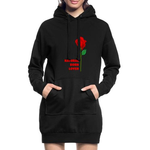 Natural Born Lover - I'm so sexy! - Hoodie Dress