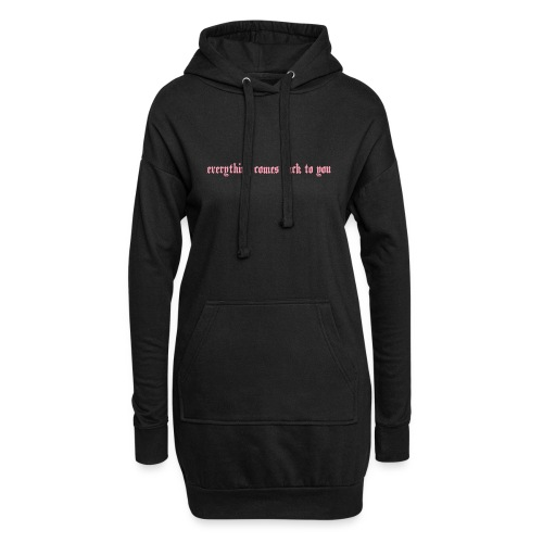Everything comes back to you - Hoodie-Kleid